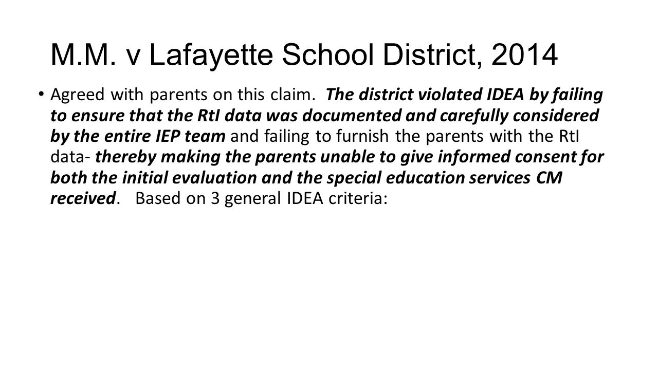 M.M. v Lafayette School District, 2014 Agreed with parents on this claim.
