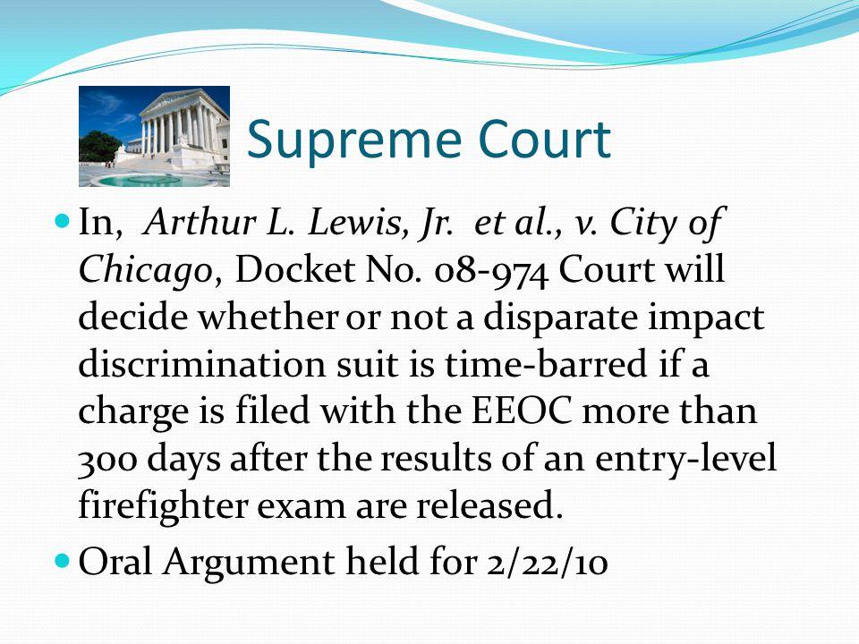 Supreme Court In, Arthur L. Lewis, Jr. et al., v.
