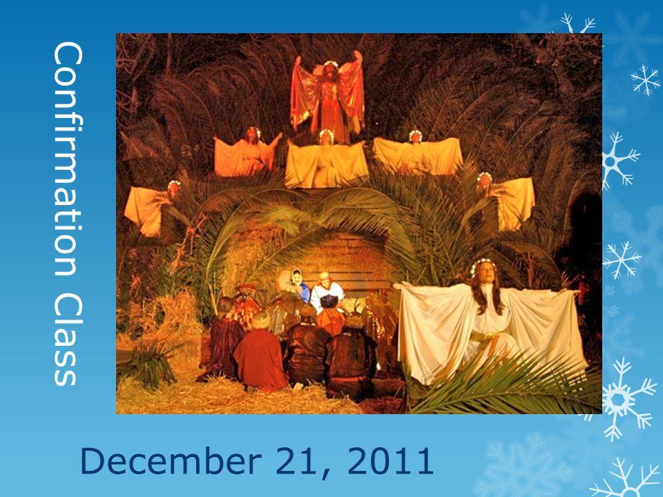 Confirmation Class December 21, 2011