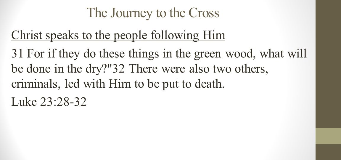 The Crucifixion The Process 1.