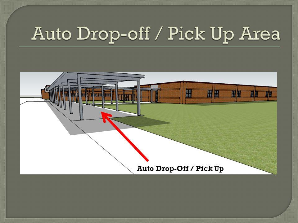 Auto Drop-Off / Pick Up