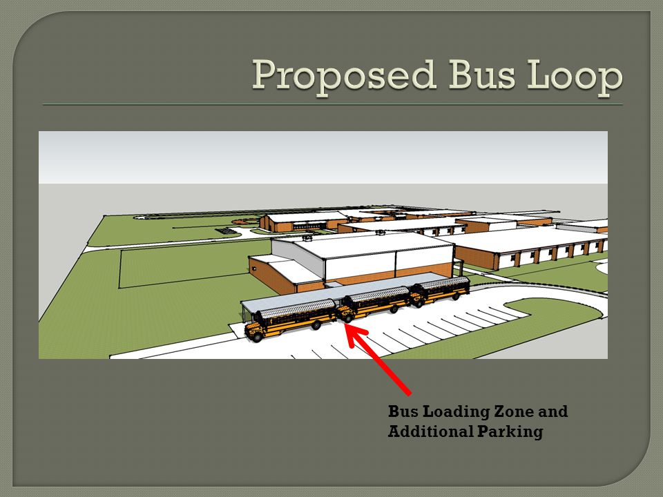 Bus Loading Zone and Additional Parking