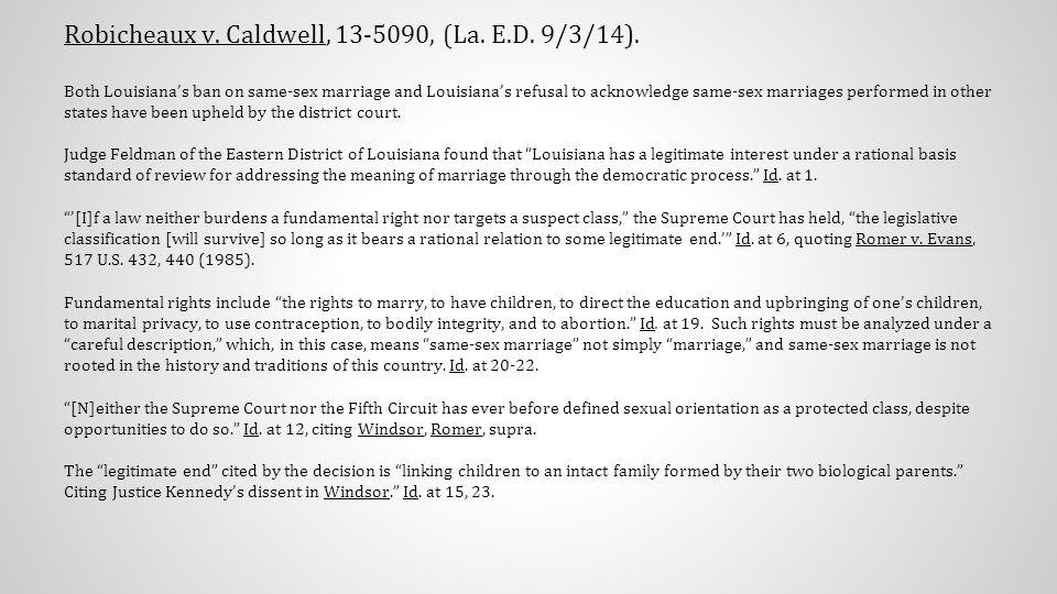 Robicheaux v. Caldwell, 13-5090, (La. E.D. 9/3/14).