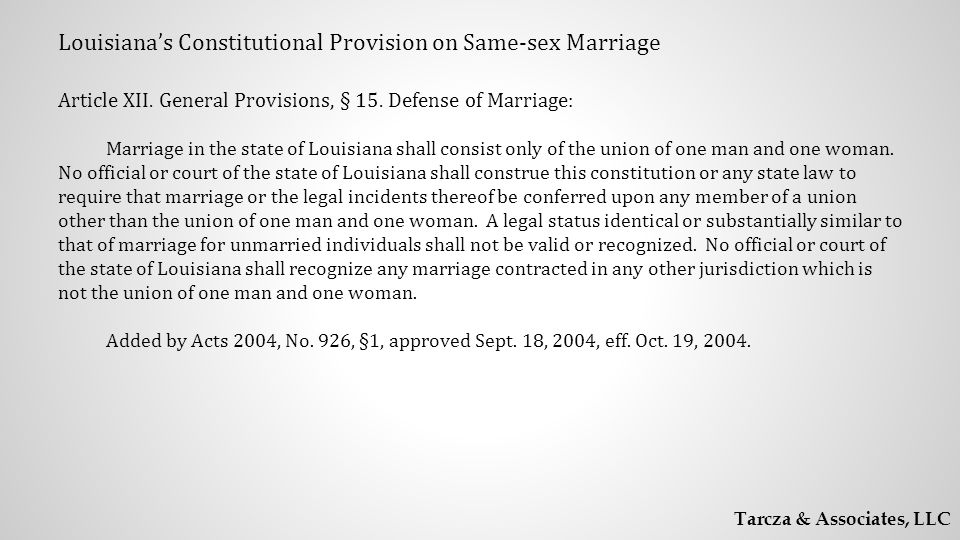 Louisiana's Constitutional Provision on Same-sex Marriage Article XII.