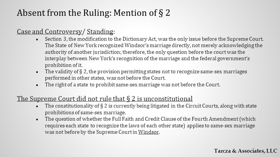 Case and Controversy/ Standing: ● Section 3, the modification to the Dictionary Act, was the only issue before the Supreme Court.