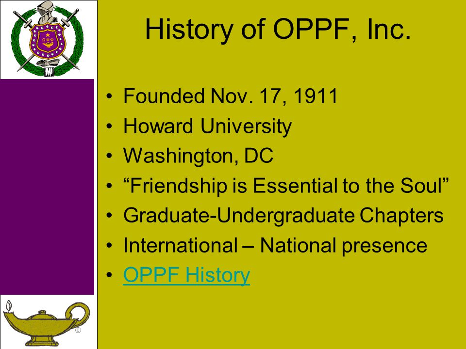 © History of OPPF, Inc. Founded Nov.