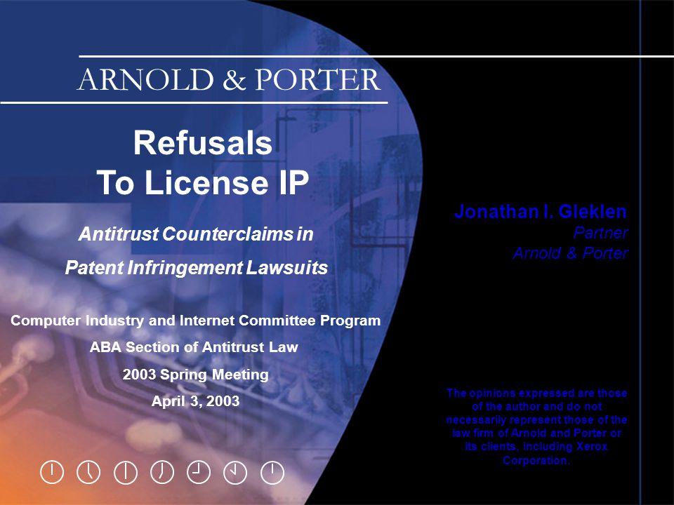 Slide 0 Refusals To License IP Jonathan I.