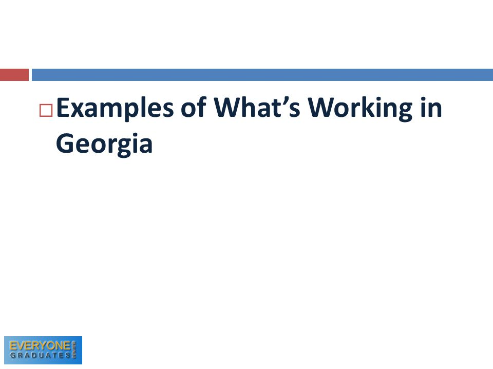  Examples of What's Working in Georgia