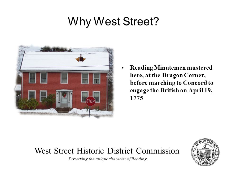 West Street Historic District Commission Preserving the unique character of Reading Why West Street.