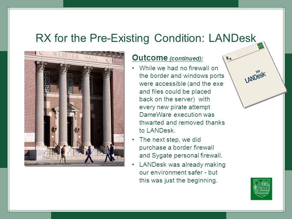 RX for the Pre-Existing Condition: LANDesk Who has an administrative account on my systems!!!.