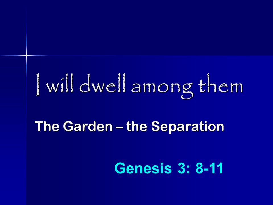 I will dwell among them Abraham, Isaac & Moriah Genesis 22: 1-2