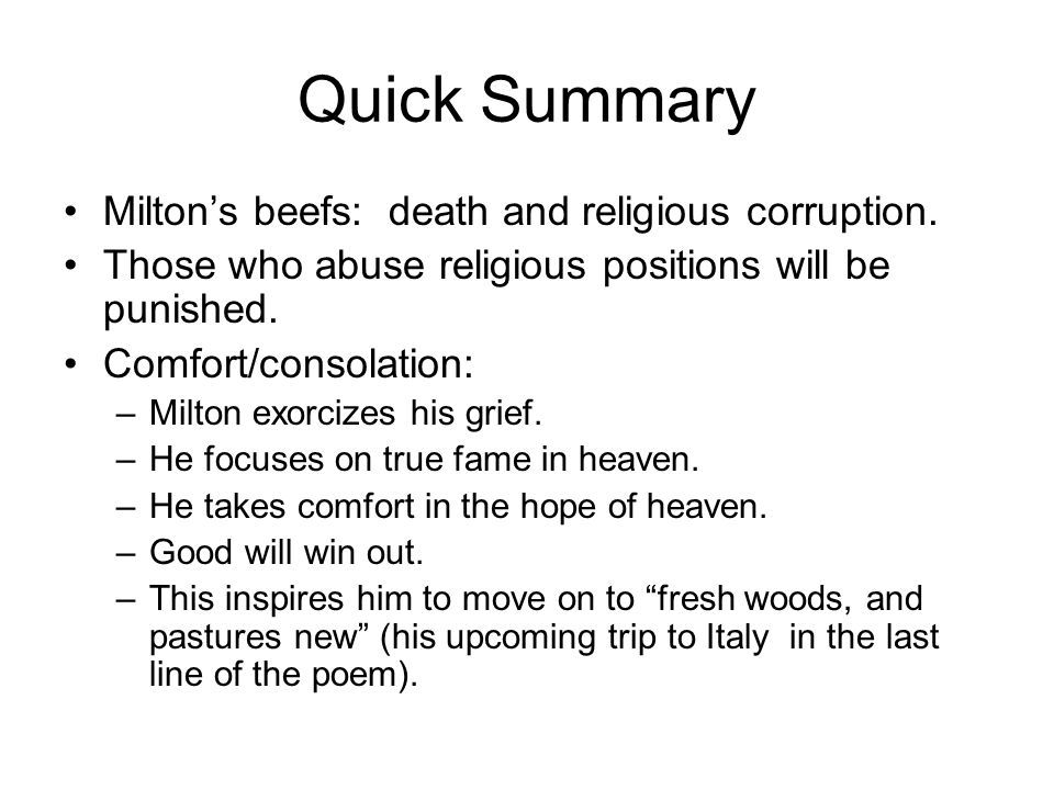 Quick Summary Milton's beefs: death and religious corruption.