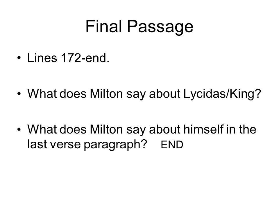 Final Passage Lines 172-end. What does Milton say about Lycidas/King.