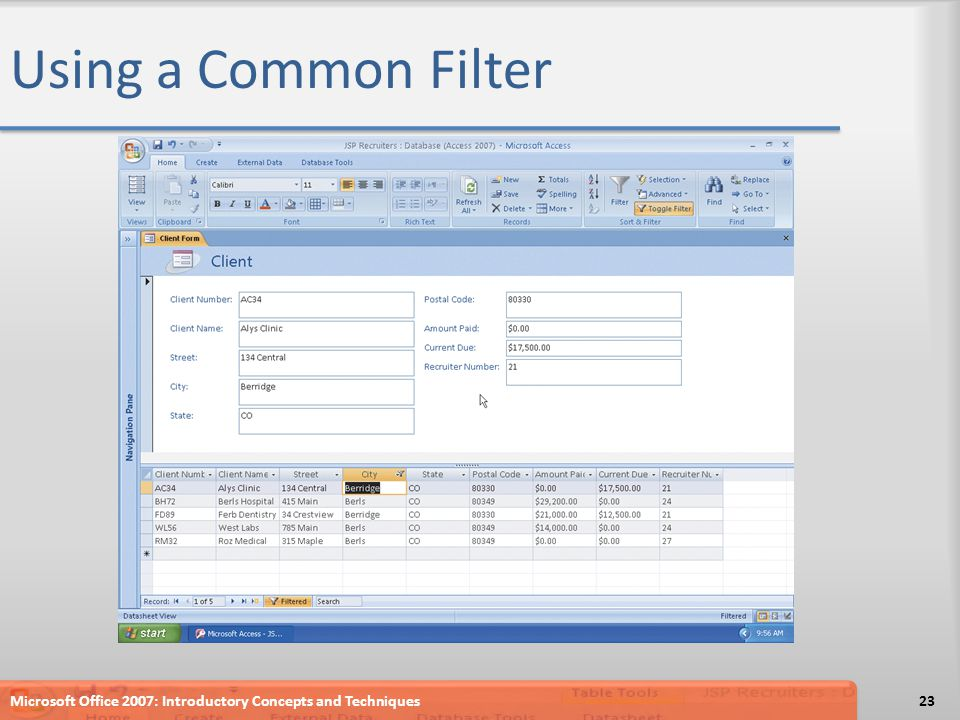 Using a Common Filter Microsoft Office 2007: Introductory Concepts and Techniques23
