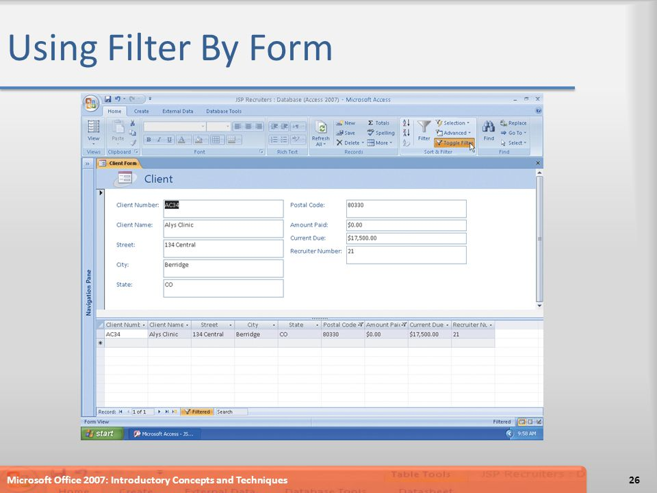 Using Filter By Form Microsoft Office 2007: Introductory Concepts and Techniques26