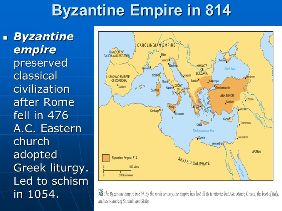 Byzantine Empire in 814 Byzantine empire preserved classical civilization after Rome fell in 476 A.C.