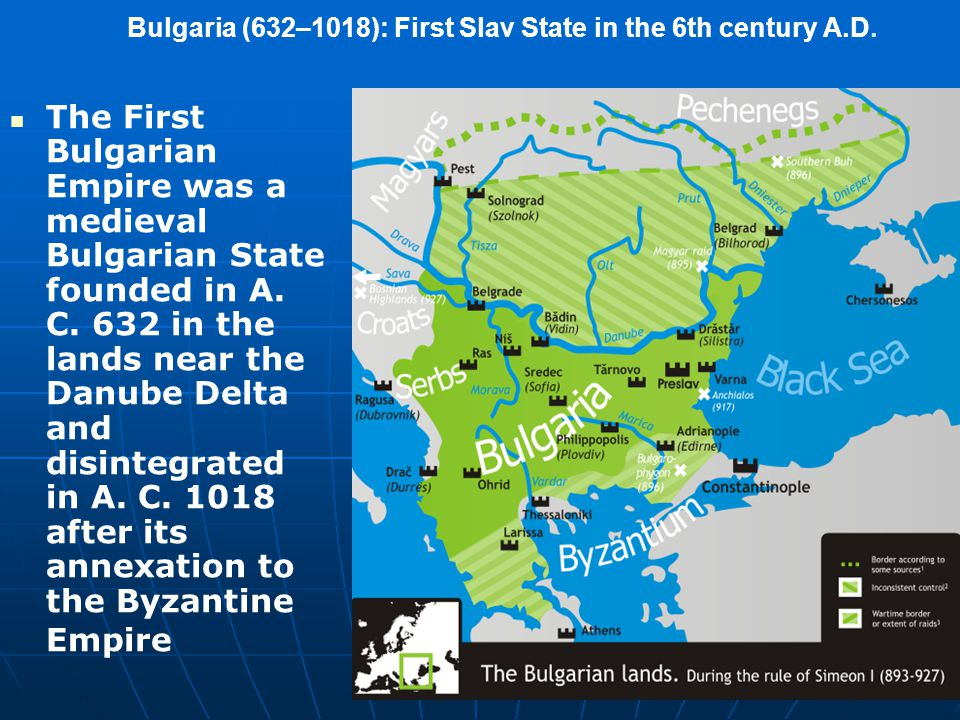 Bulgaria (632–1018): First Slav State in the 6th century A.D.