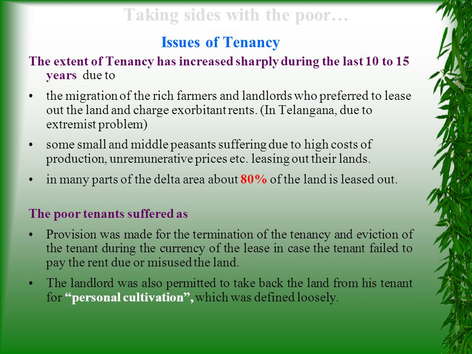 Taking sides with the poor… Issues of Tenancy large-scale eviction of tenants took place in the guise of personal cultivation.
