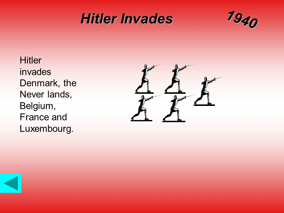 Hitler Invades Hitler invades Denmark, the Never lands, Belgium, France and Luxembourg. 1940