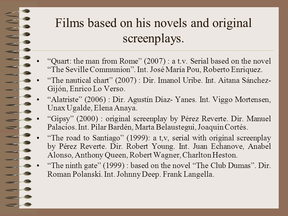 Films based on his novels and original screenplays.