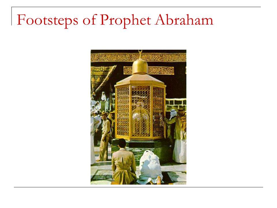 Footsteps of Prophet Abraham