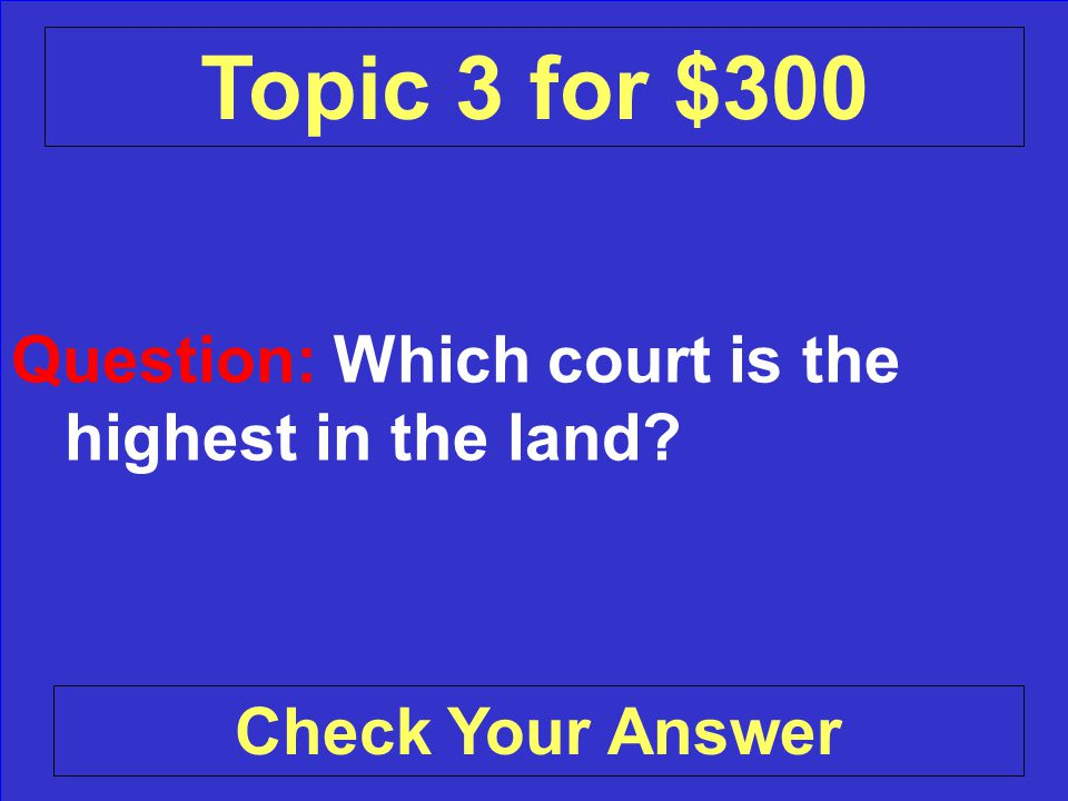 Answer: The Vice President, or a Cabinet member Back to the Game Board Topic 3 for $200