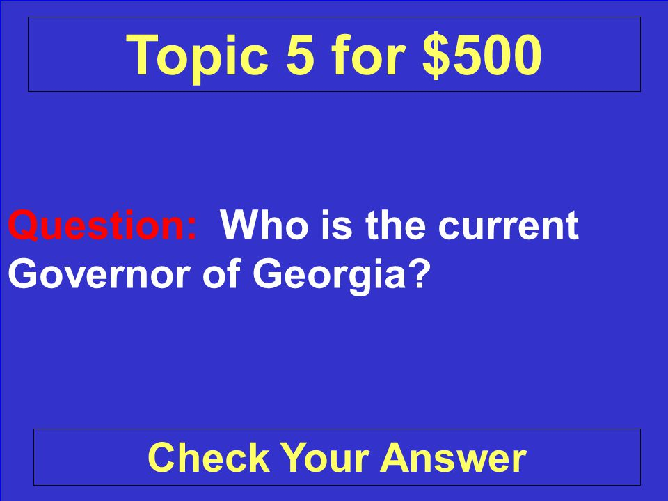 Answer: Laura Bush Back to the Game Board Topic 5 for $400