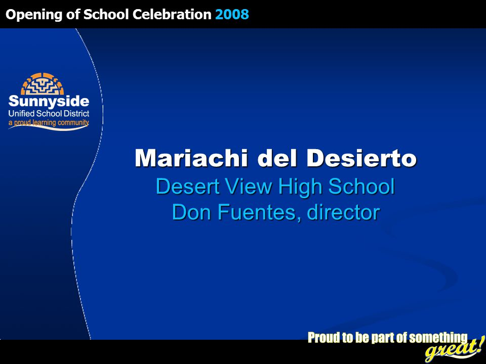 Opening of School Celebration 2008 Mariachi del Desierto Desert View High School Don Fuentes, director
