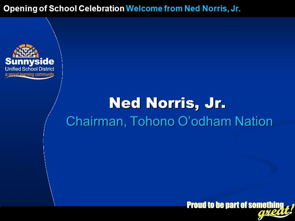 Opening of School Celebration 2008 Ned Norris, Jr.