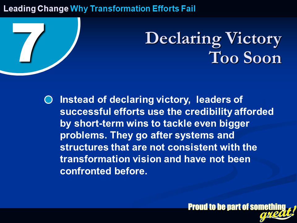 Opening of School Celebration 2008 Instead of declaring victory, leaders of successful efforts use the credibility afforded by short-term wins to tackle even bigger problems.