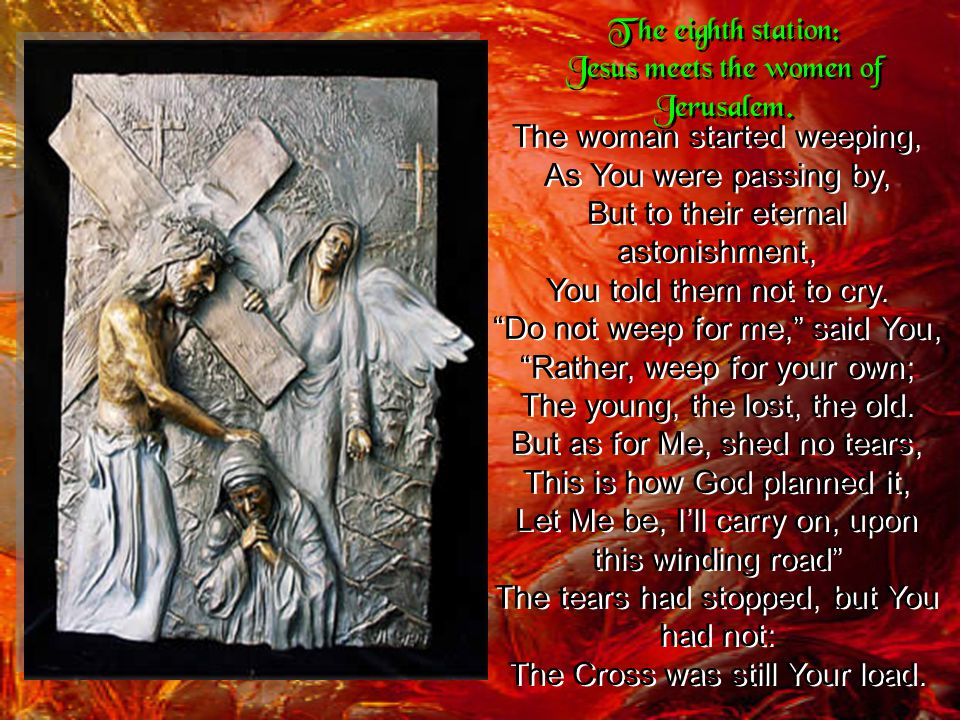 Again the cross became too much, You could not carry on, Down to the ground You went a second time, Get up became the mocking cry.