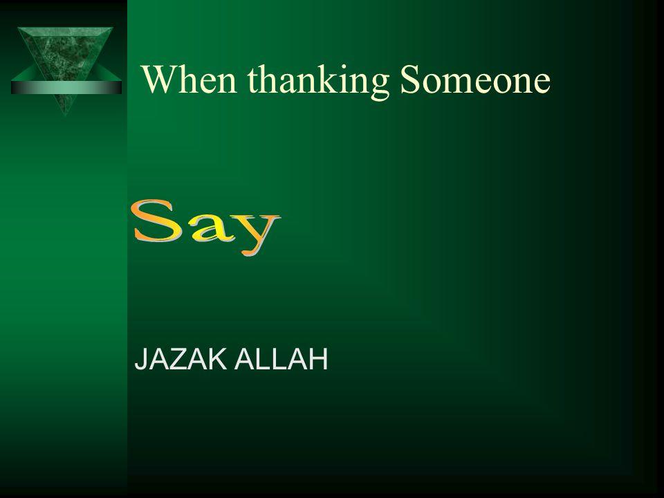 MASHA ALLAH When Expressing appreciation