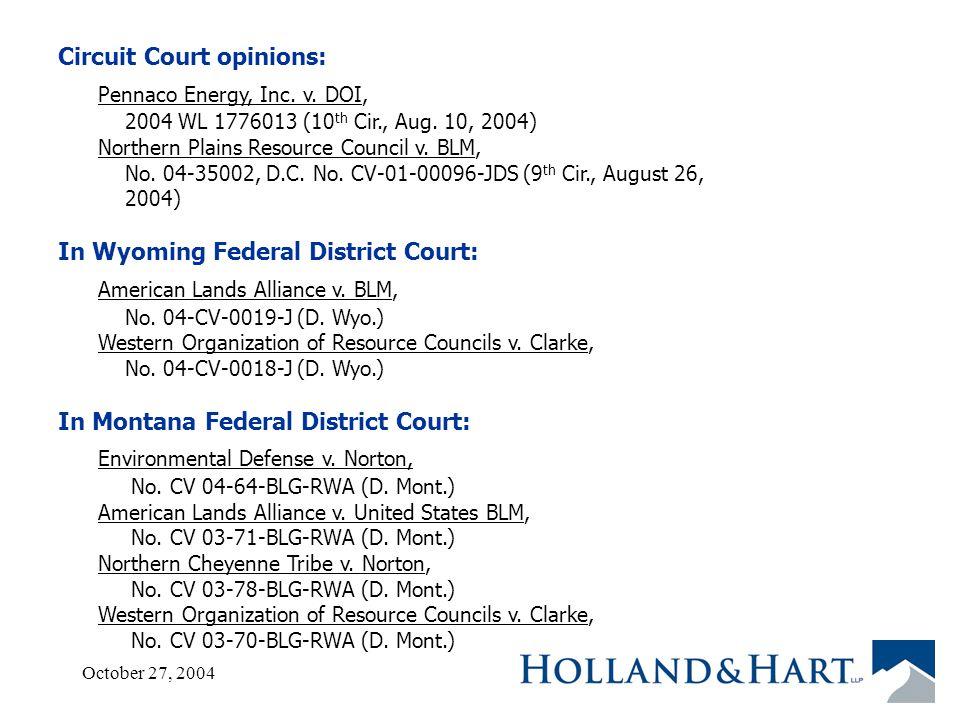 October 27, 200415 Circuit Court opinions: Pennaco Energy, Inc.