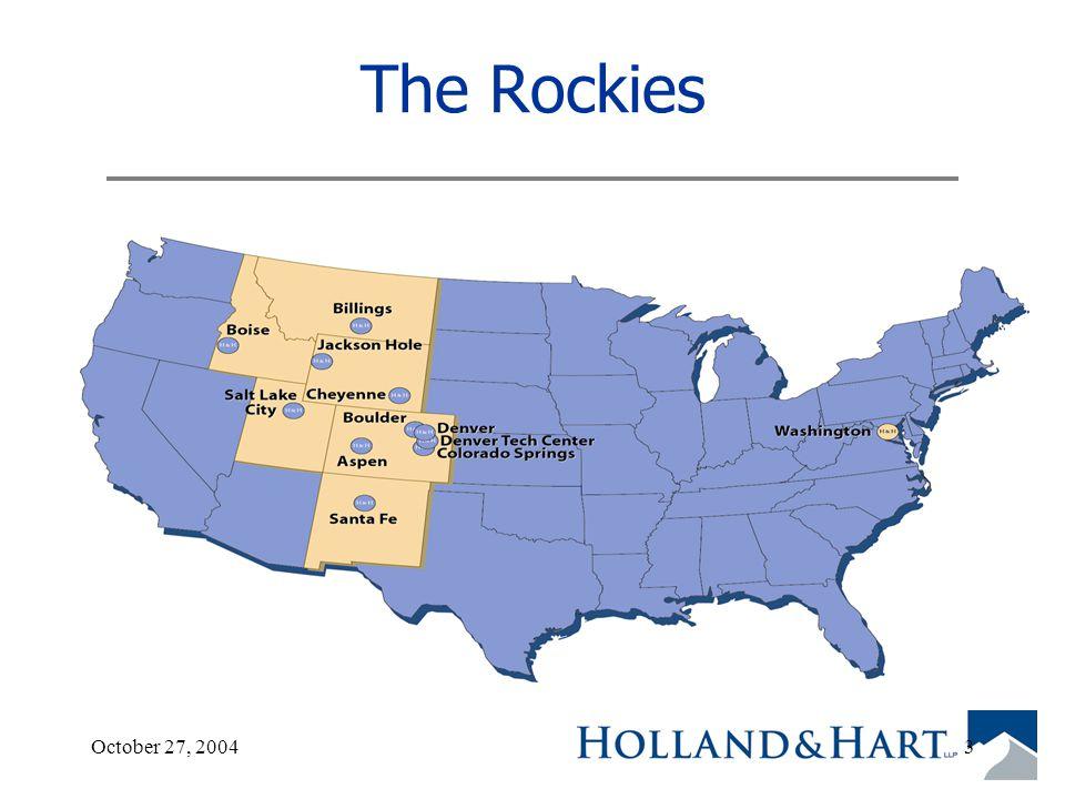 October 27, 20043 The Rockies