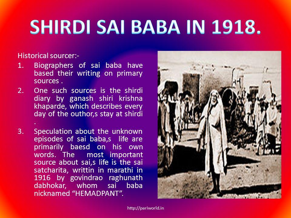 HINDUISM :- 1.During sai baba,s life the hindu saint anandanath of yawala declared sai baba a spiritual diamond .