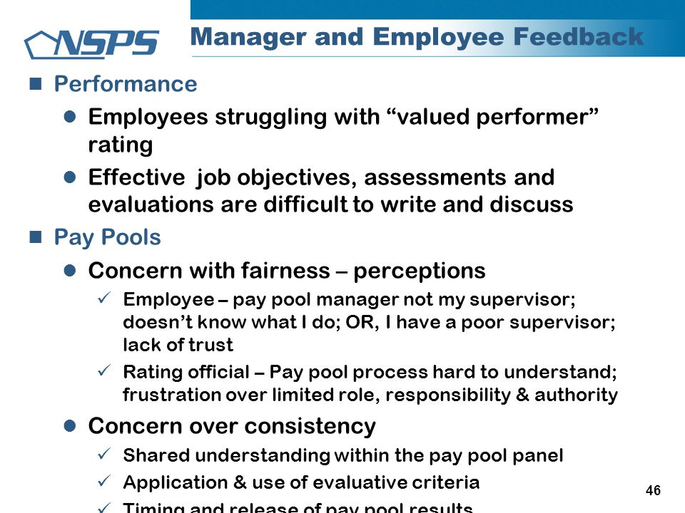"46 Manager and Employee Feedback Performance Employees struggling with ""valued performer"" rating Effective job objectives, assessments and evaluations"