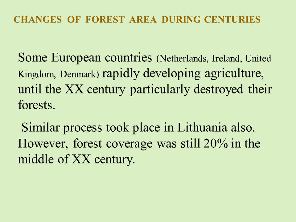 CHANGES OF FOREST COVERAGE IN LITHUANIA FROM THE XI CENTURY