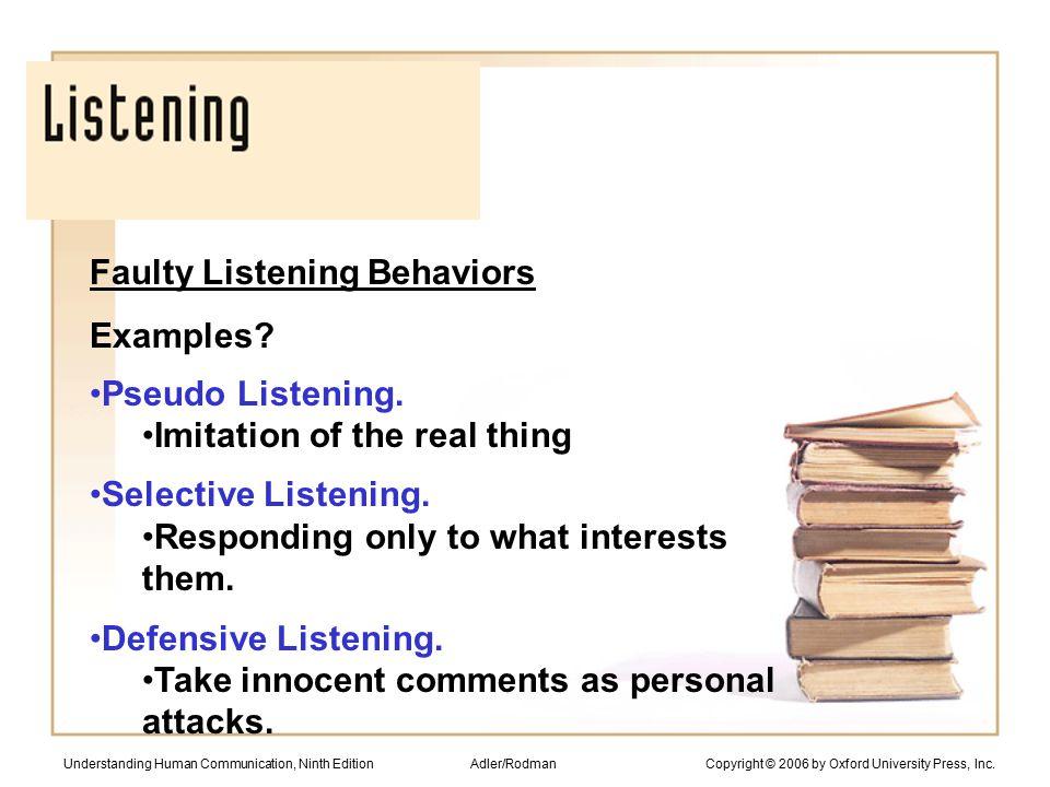 Faulty Listening Behaviors Examples.Pseudo Listening.