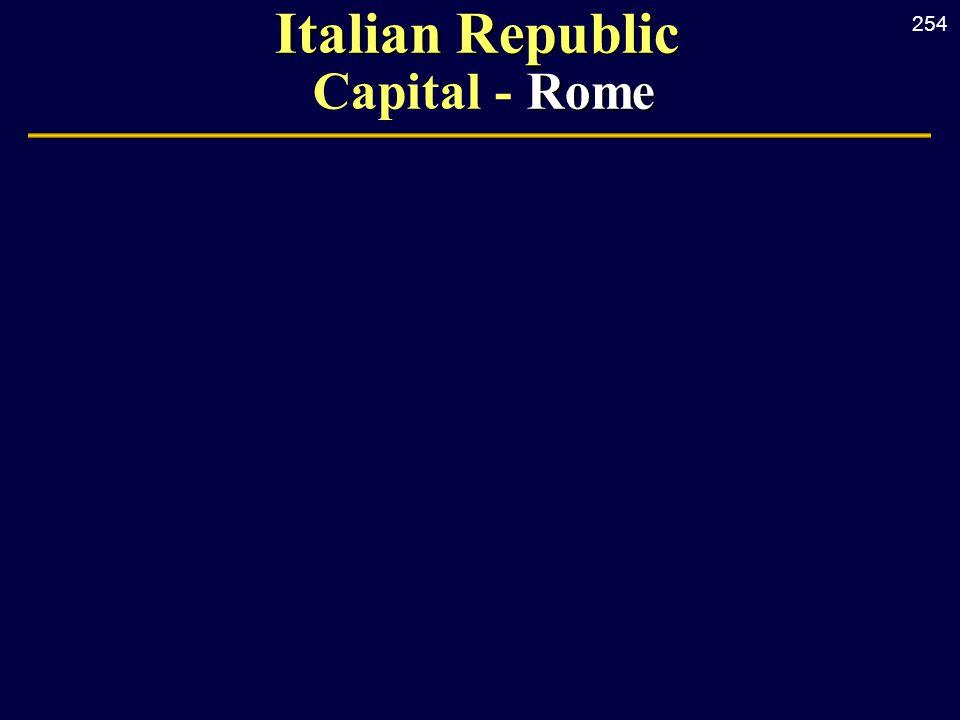 254 Italian Republic Rome Italian Republic Capital - Rome