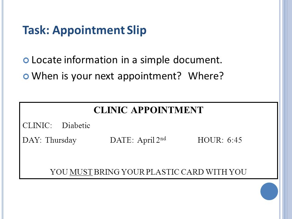 Task: Appointment Slip Locate information in a simple document.