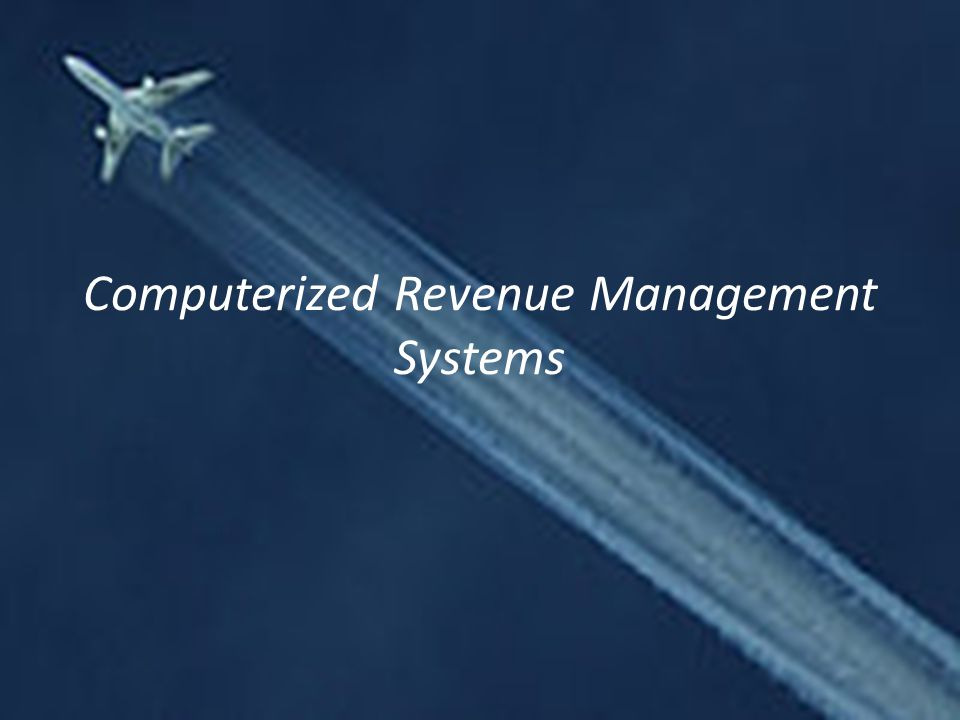 Computerized Revenue Management Systems