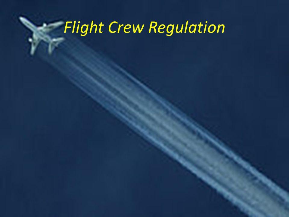 Flight Crew Regulation