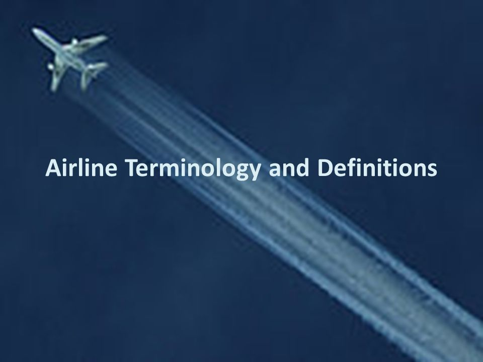 Airline Terminology and Definitions