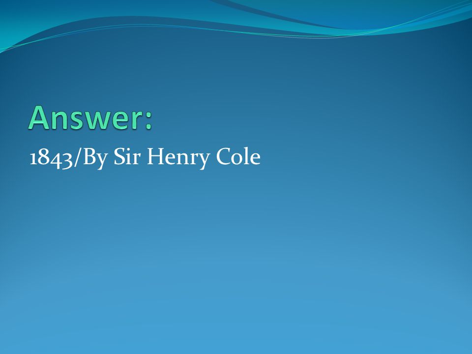 1843/By Sir Henry Cole