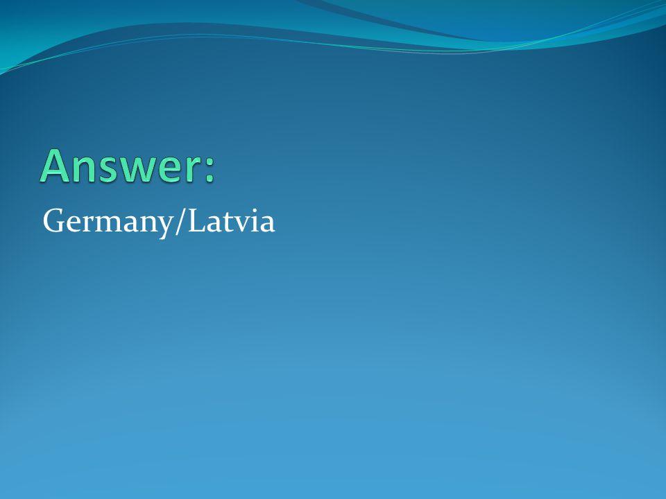 Germany/Latvia