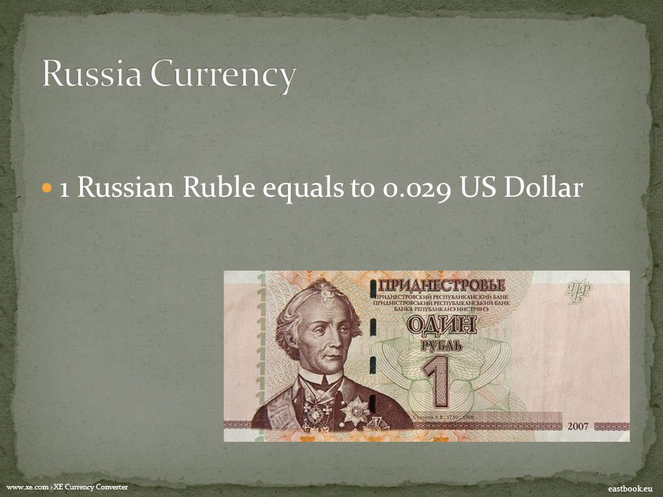 1 Russian Ruble equals to 0.029 US Dollar www.xe.com › XE Currency Converter eastbook.eu
