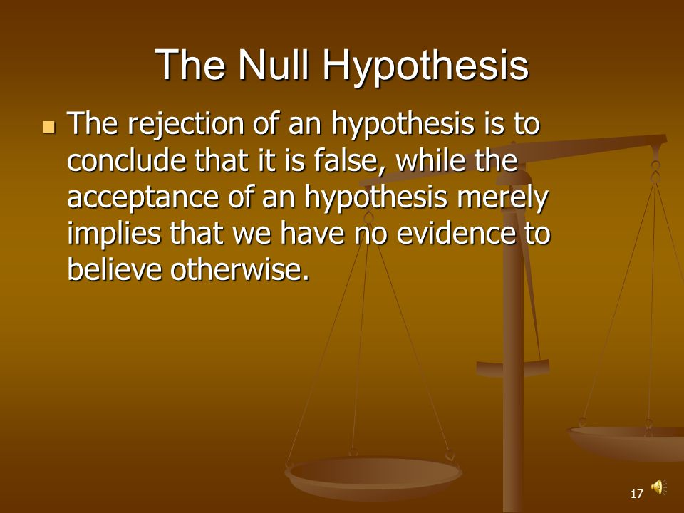 16 The Null Hypothesis
