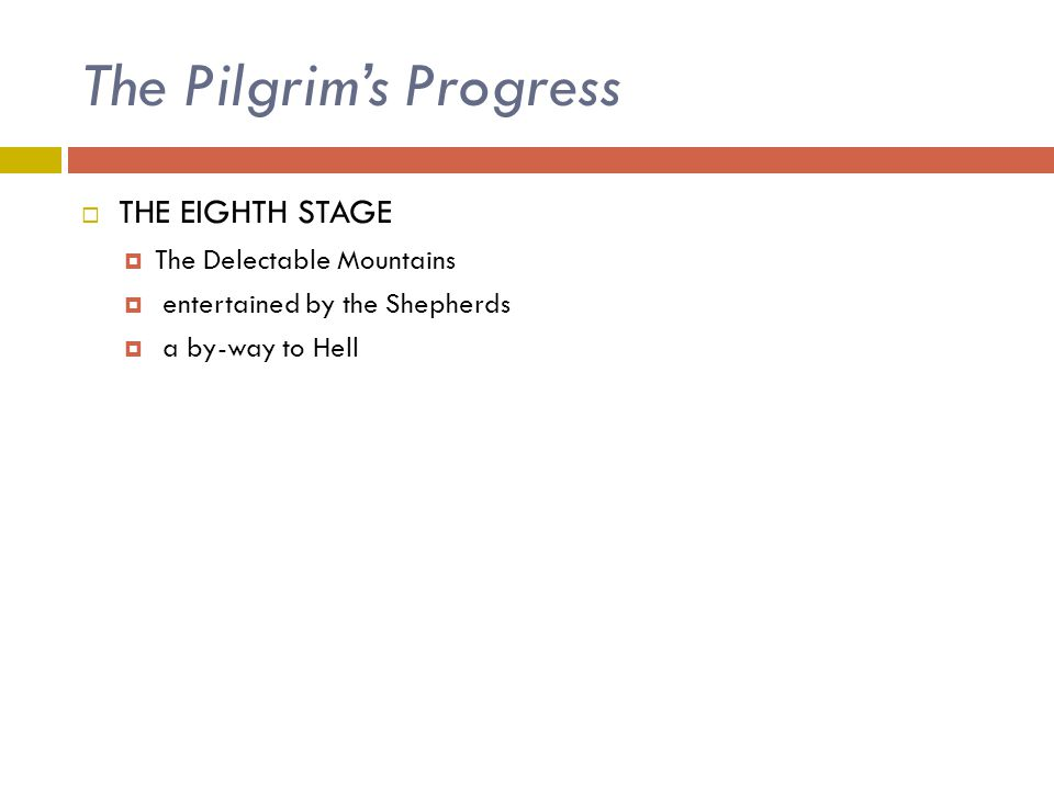 The Pilgrim's Progress  THE EIGHTH STAGE  The Delectable Mountains  entertained by the Shepherds  a by-way to Hell