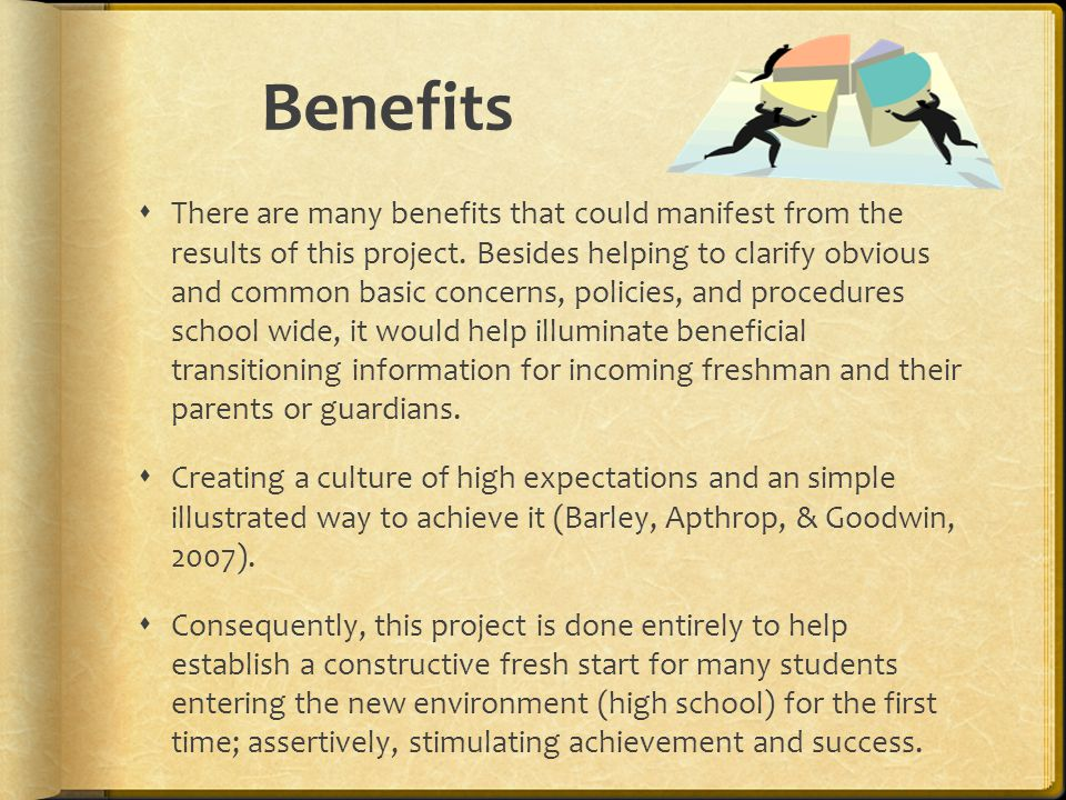 Benefits  There are many benefits that could manifest from the results of this project.