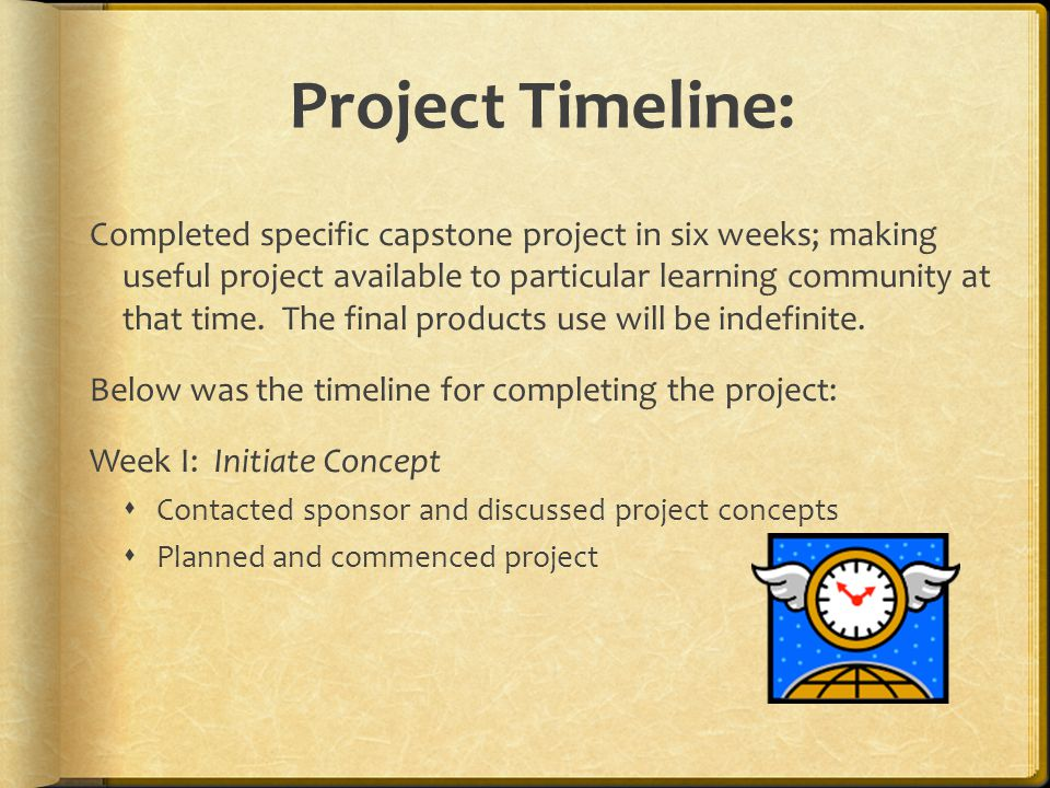 Project Timeline: Completed specific capstone project in six weeks; making useful project available to particular learning community at that time.